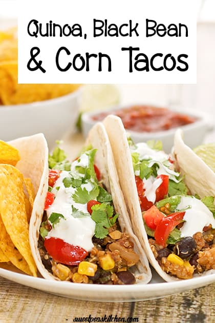 Black Bean Tacos With Quinoa And Corn