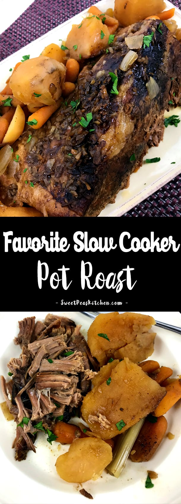 Favorite Slow Cooker Pot Roast