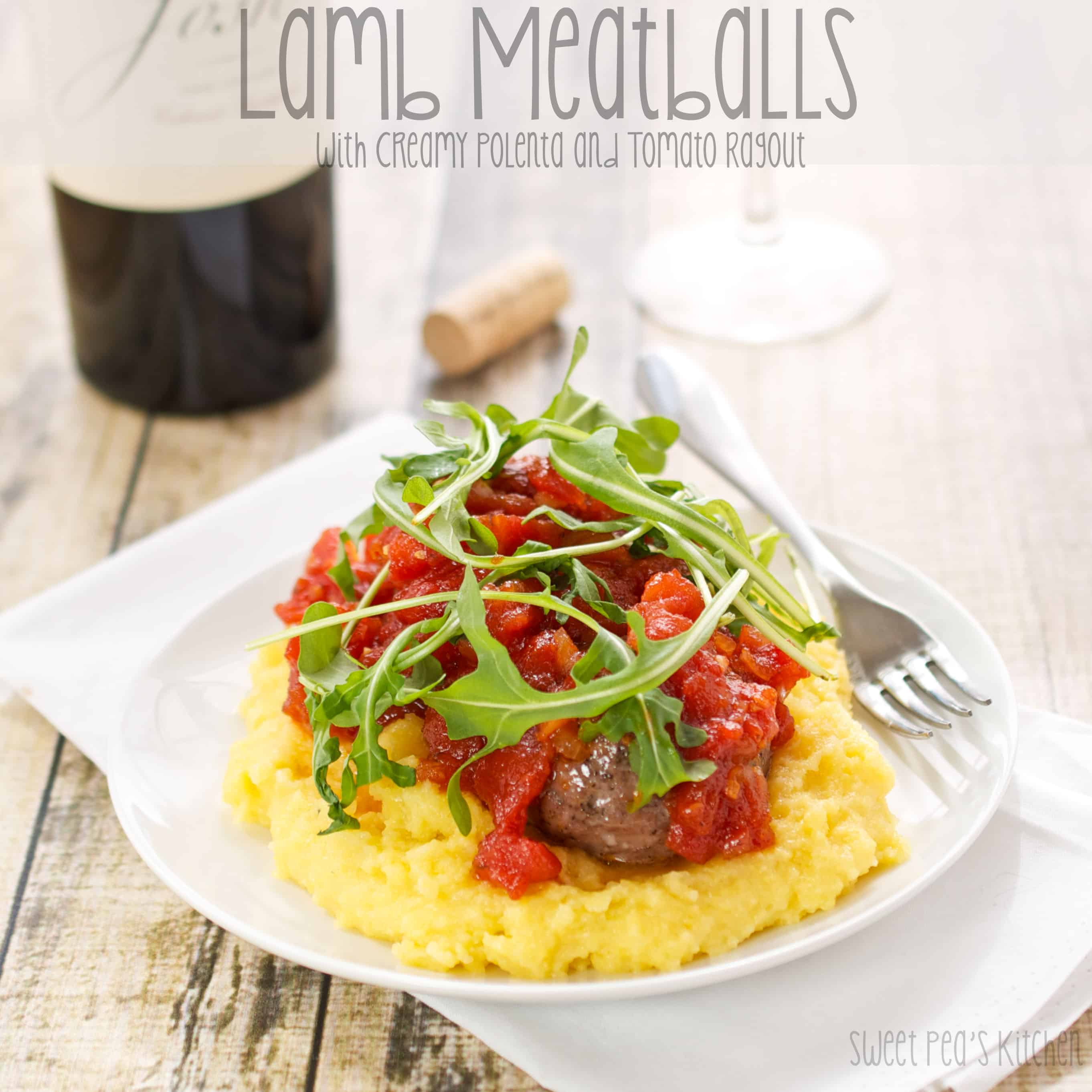 lamb meatballs with creamy polenta and tomato ragout