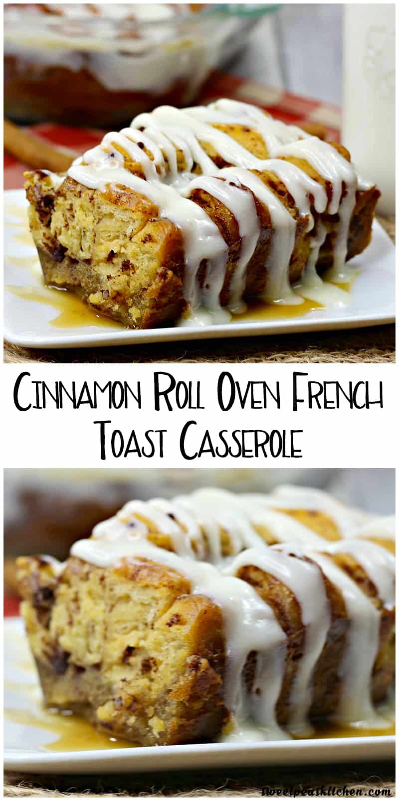 Cinnamon Roll Oven French Toast Casserole