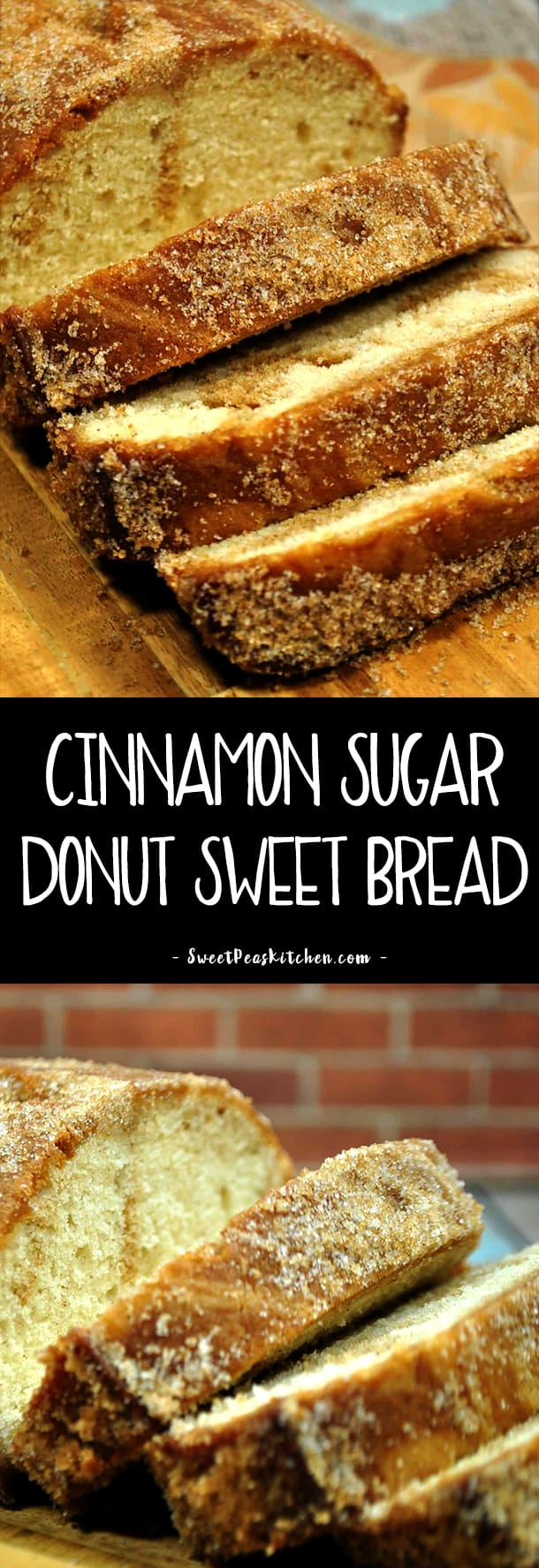 Cinnamon Sugar Donut Sweet Bread