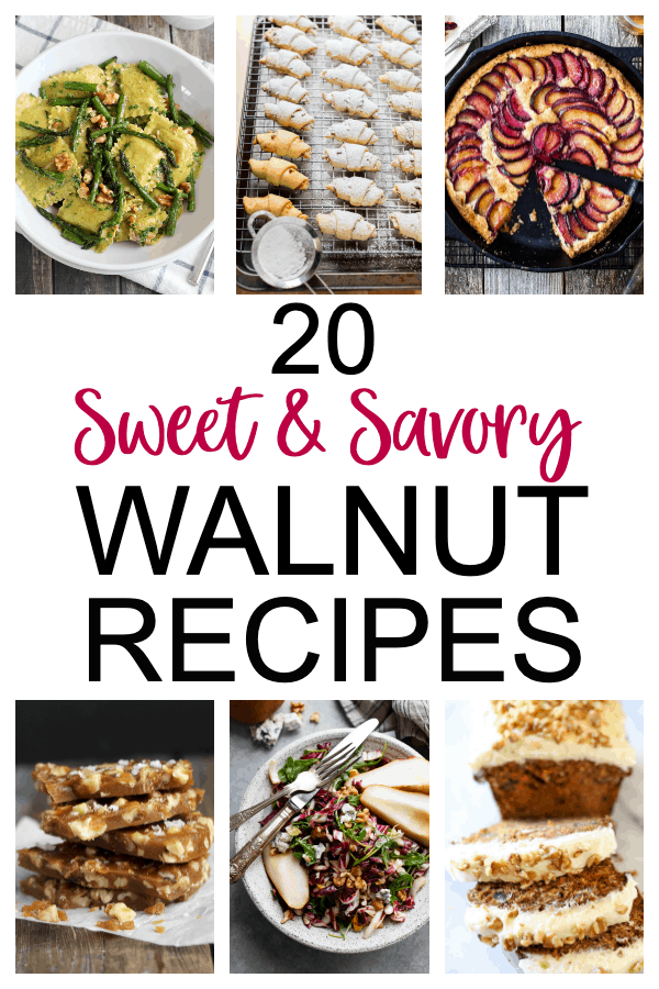 20 Sweet & Savory Walnut Recipes