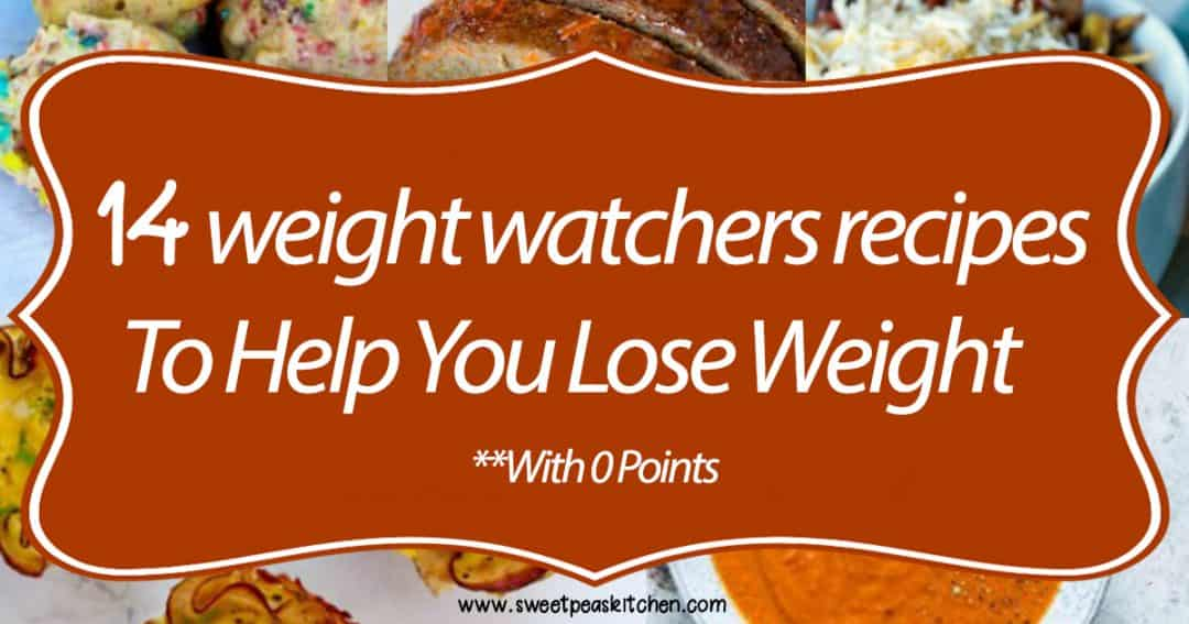 14 Weight Watchers Recipes To Help Lose Weight (With 0 Points)