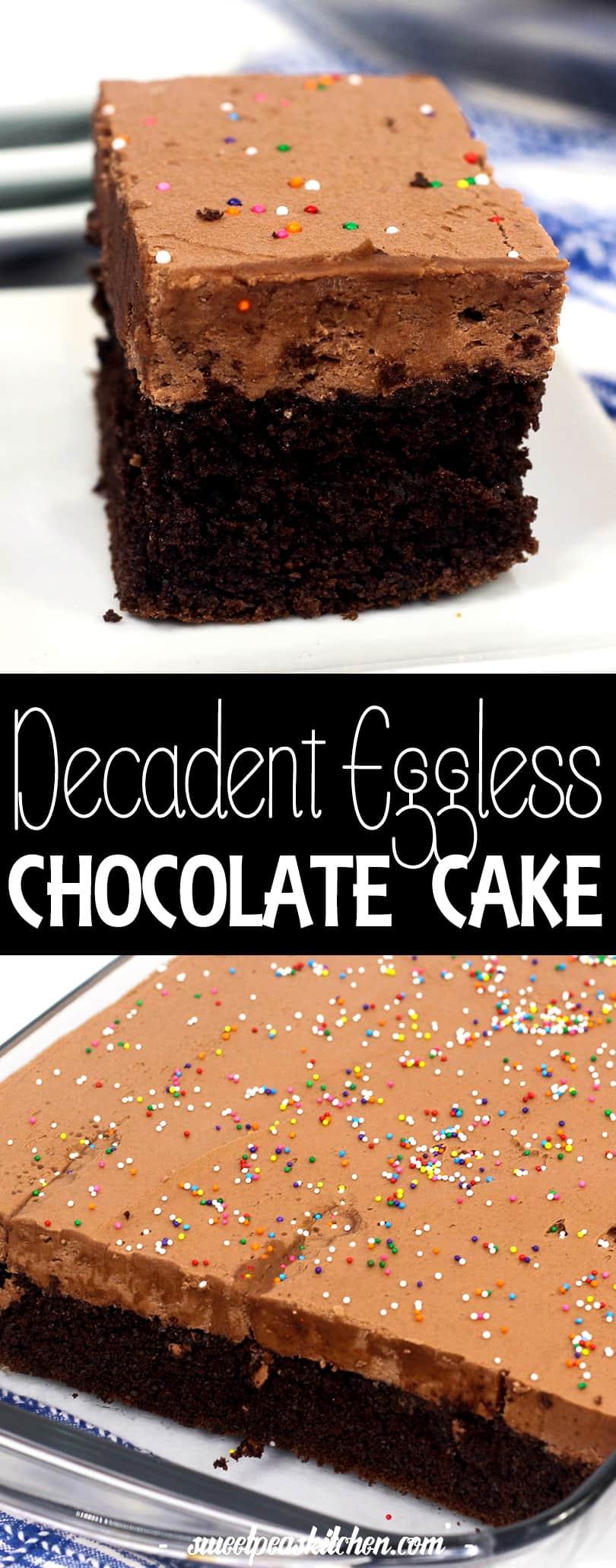 decadent eggless chocolate cake