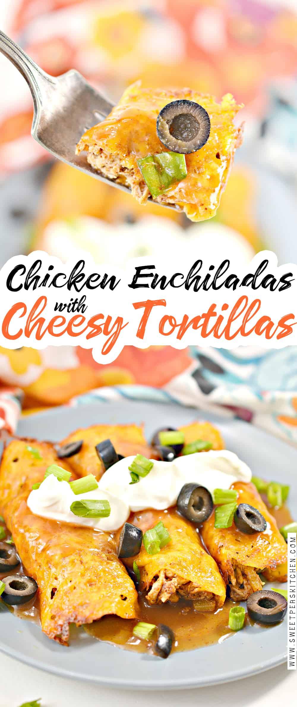 Chicken Enchiladas with Cheesy Tortillas