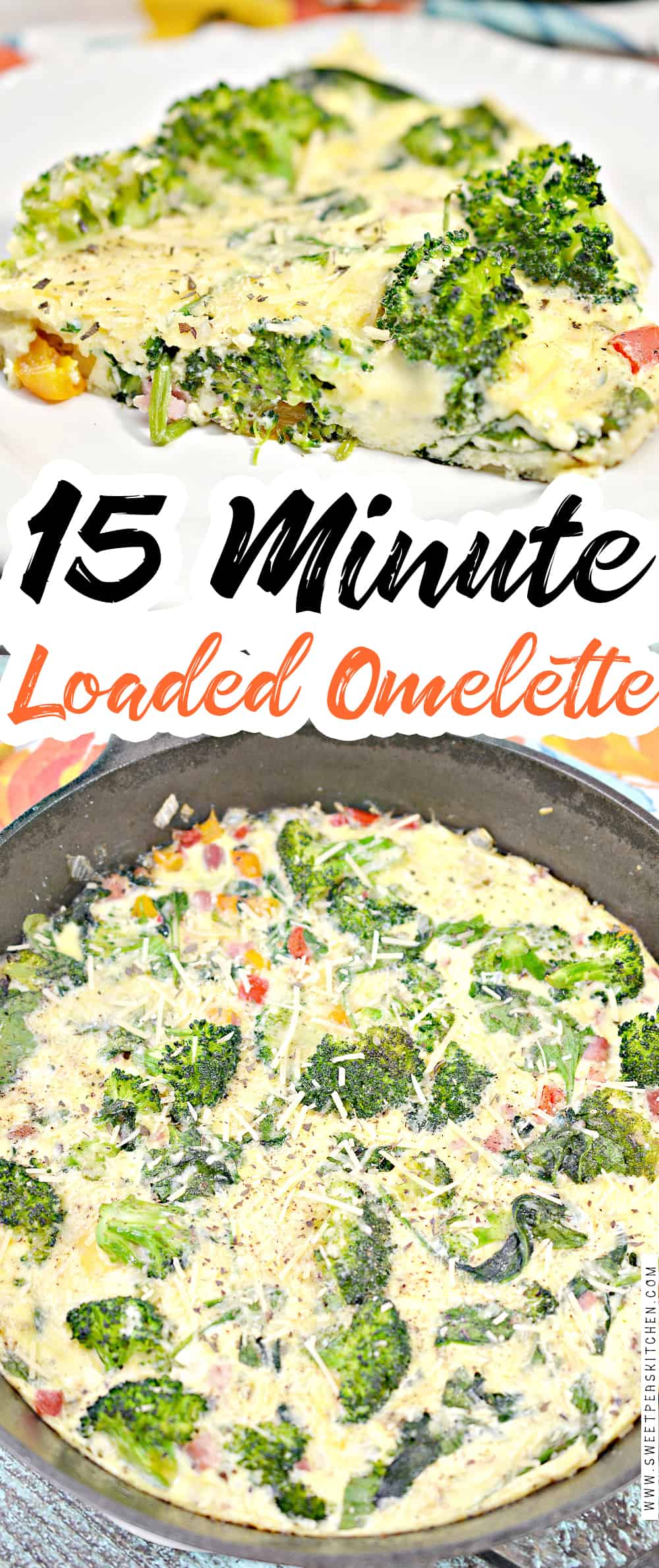 15 Minute Loaded Omelette