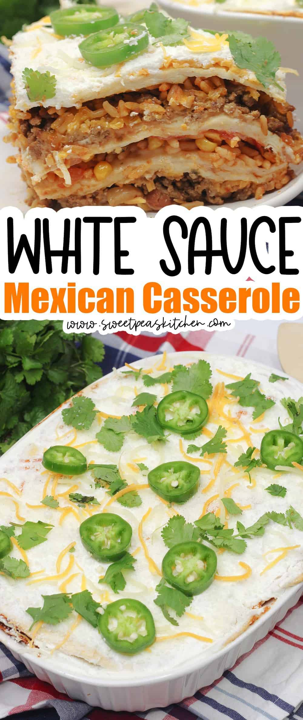 White Sauce Mexican Casserole
