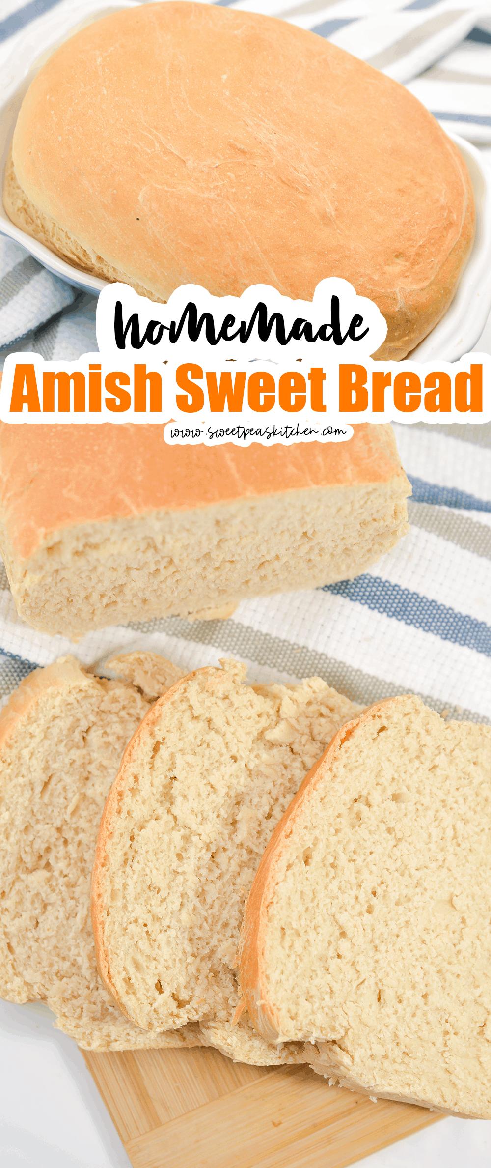 Homemade Amish Sweet Bread