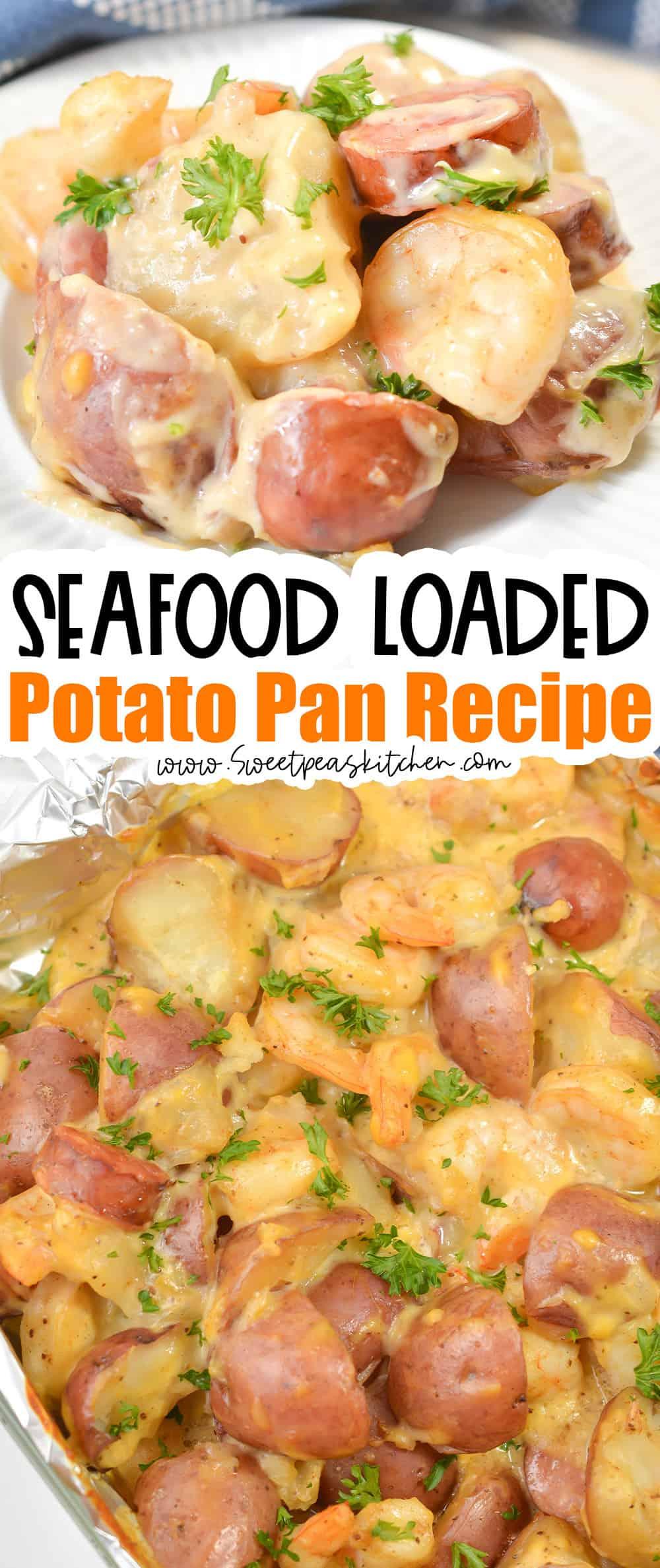 Seafood Loaded Potato Pan