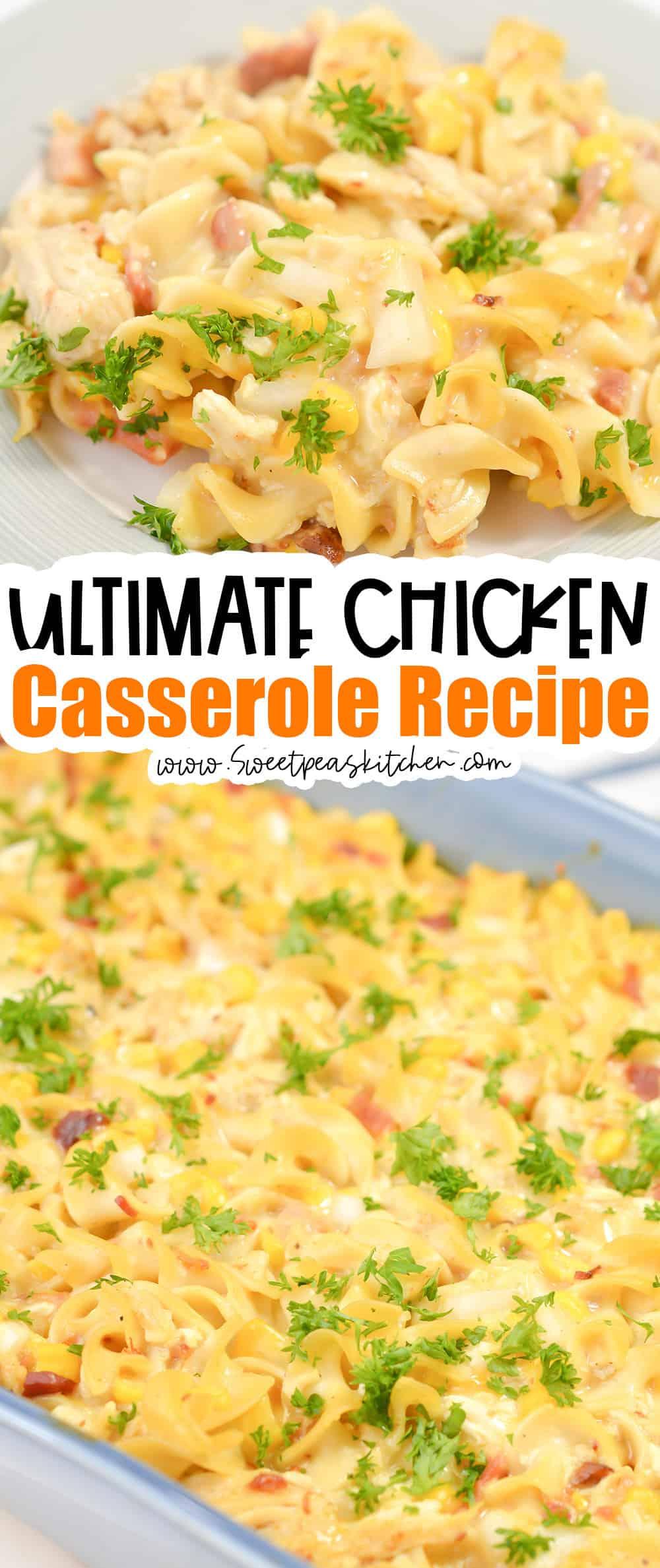 Ultimate Chicken Casserole