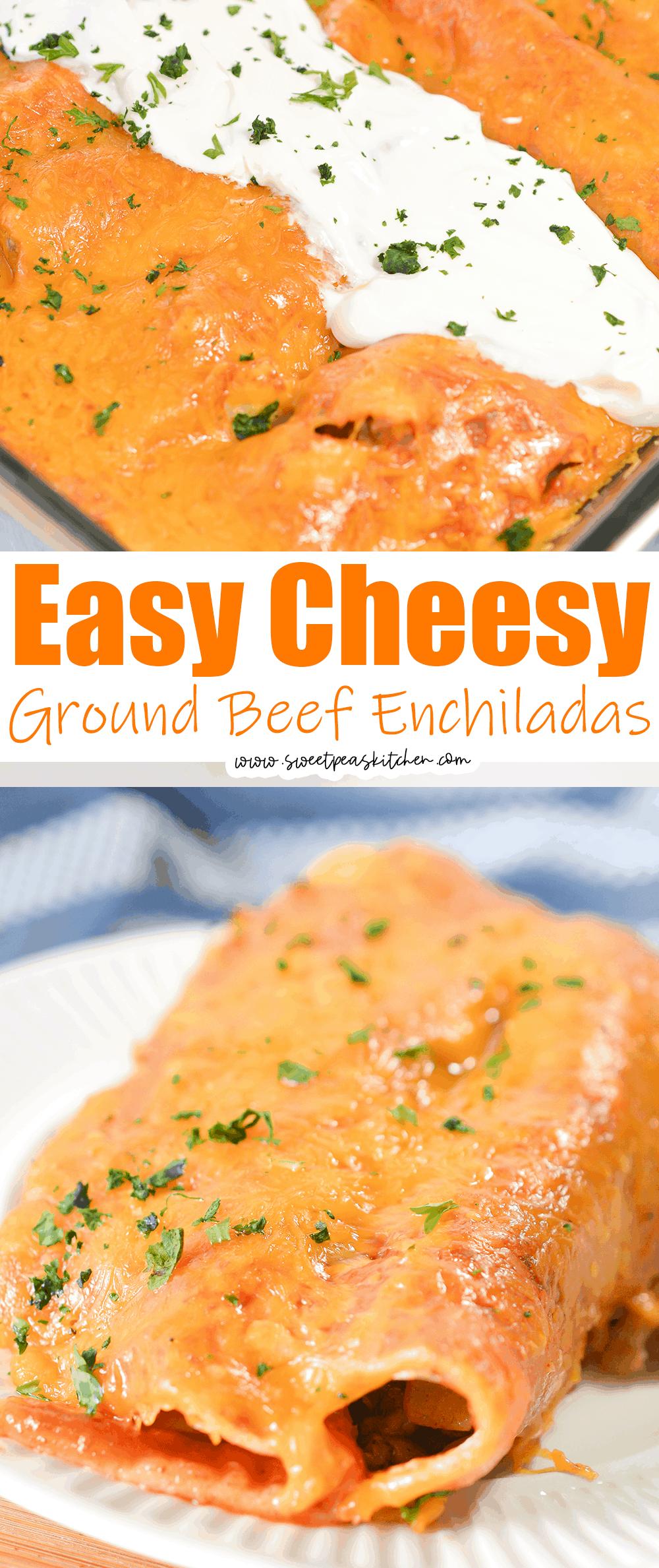 Easy Cheesy Ground Beef Enchiladas
