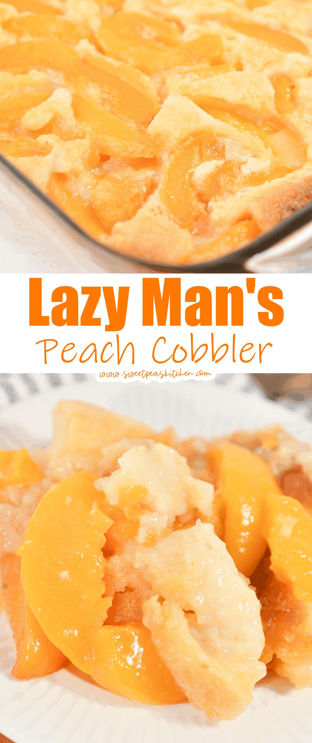 Lazy Man's Peach Cobbler