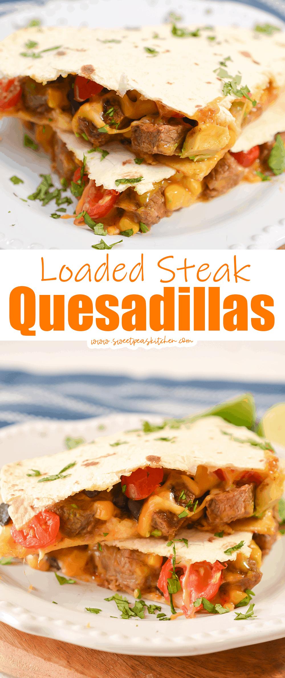 Loaded Steak Quesadillas
