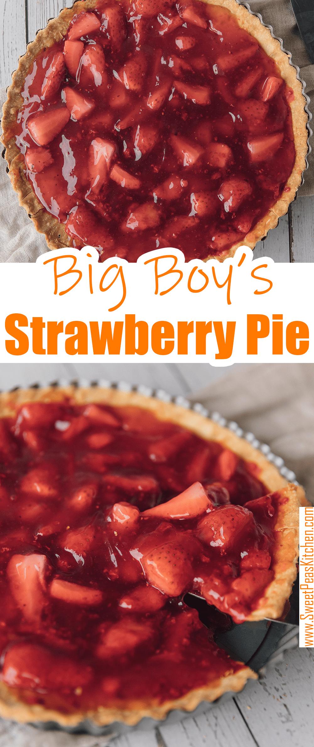 Big Boy's Fresh Strawberry Pie