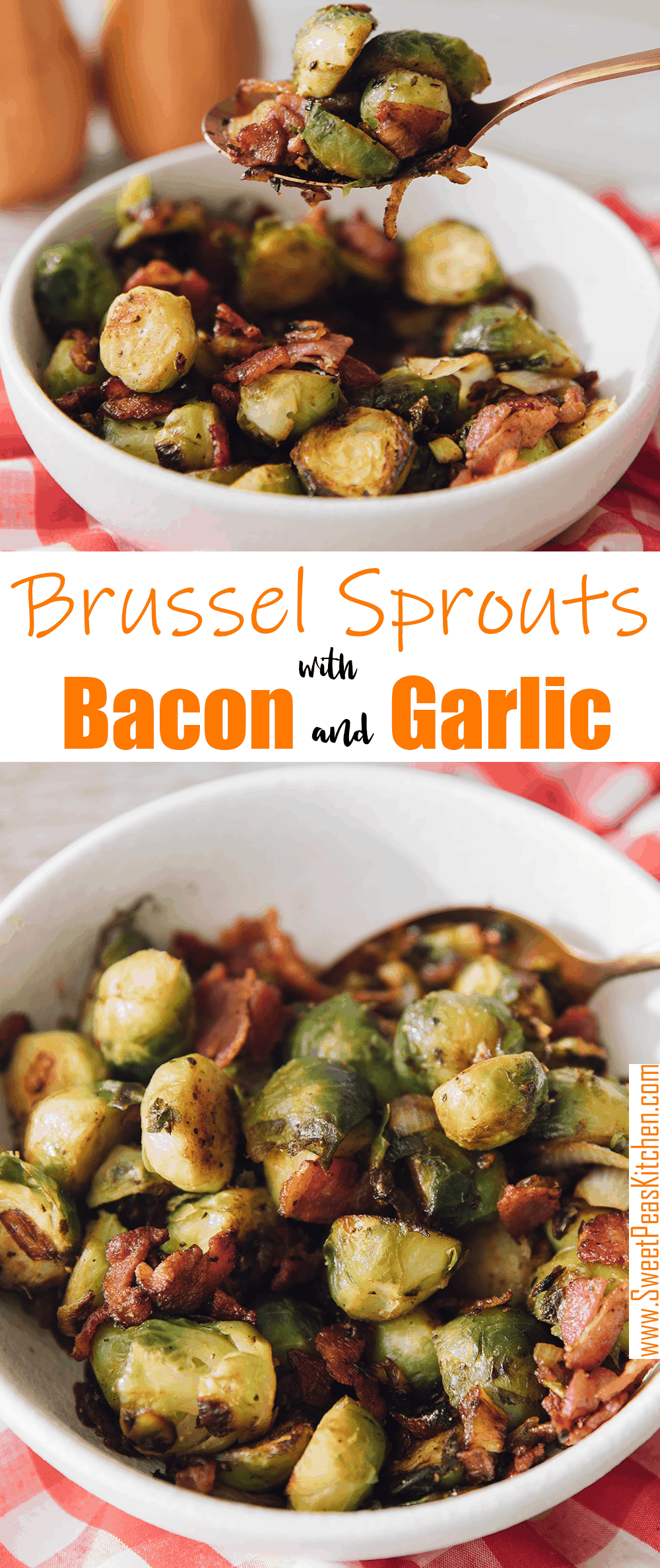 Brussel Sprouts with Bacon And Garlic